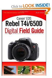 Canon Rebel T4i Digital Field Guide by Rosh Sillars.